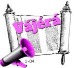 1-04 Vájérá hetiszakasz
