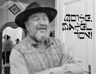 Mazel tov, Moise!