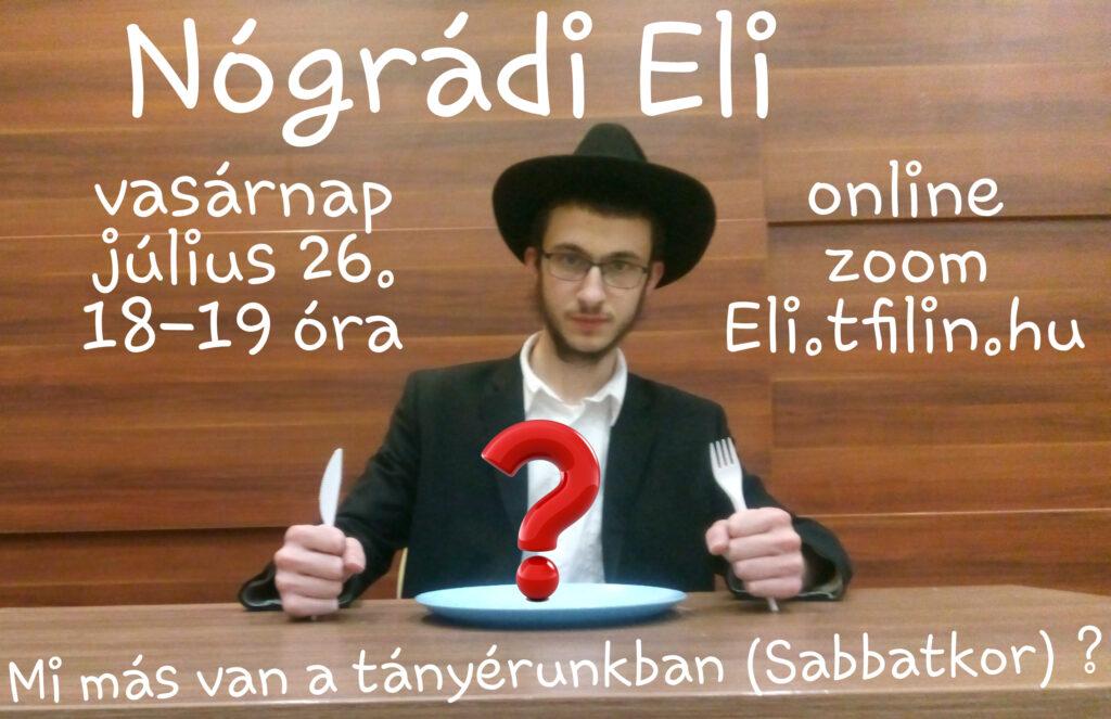 Nógrádi Eli: Mi más van a tányérunkban Shabbatkor?