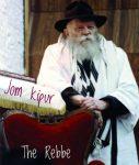 Jom kipur, fehér ruha, A Rebbe